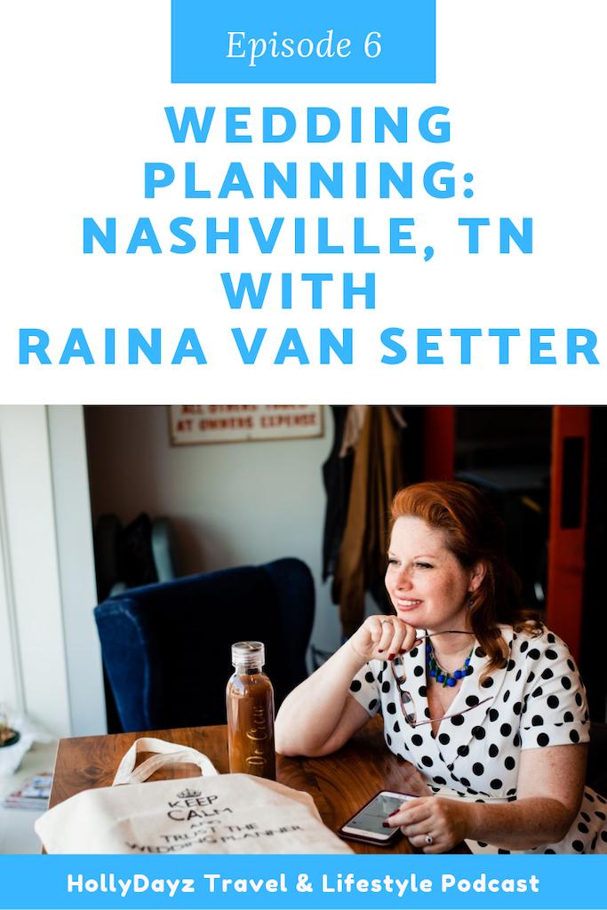 wedding planning nashville,tn with raina van setter
