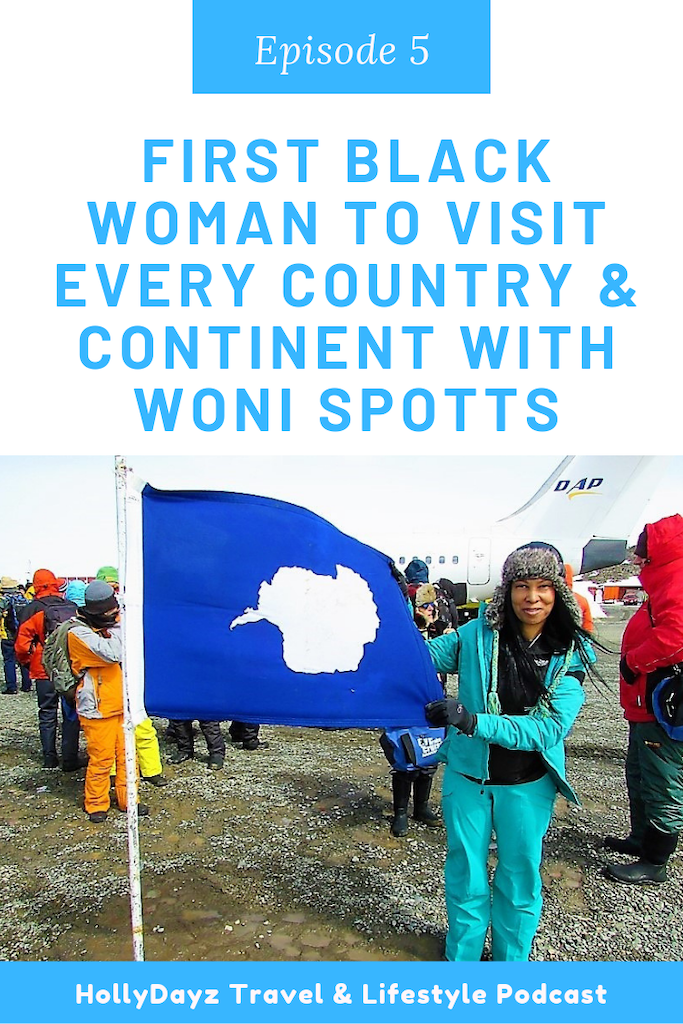 First black woman to visit every country woni spotts