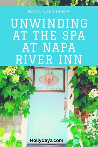 Unwinding at The Spa at napa River Inn