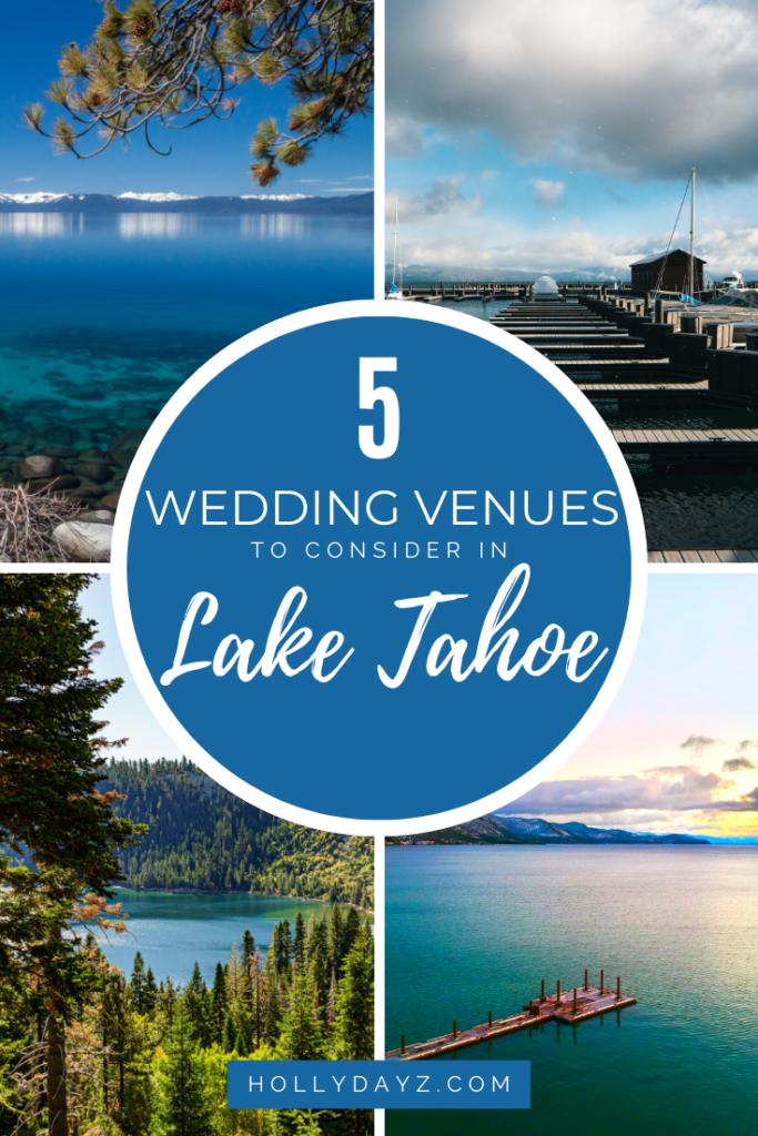 5 WEDDING VENUES IN LAKE TAHOE TO CONSIDER © HollyDayz