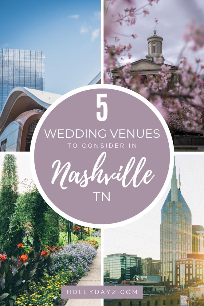 5 Wedding Venues in Nashville © HollyDayz
