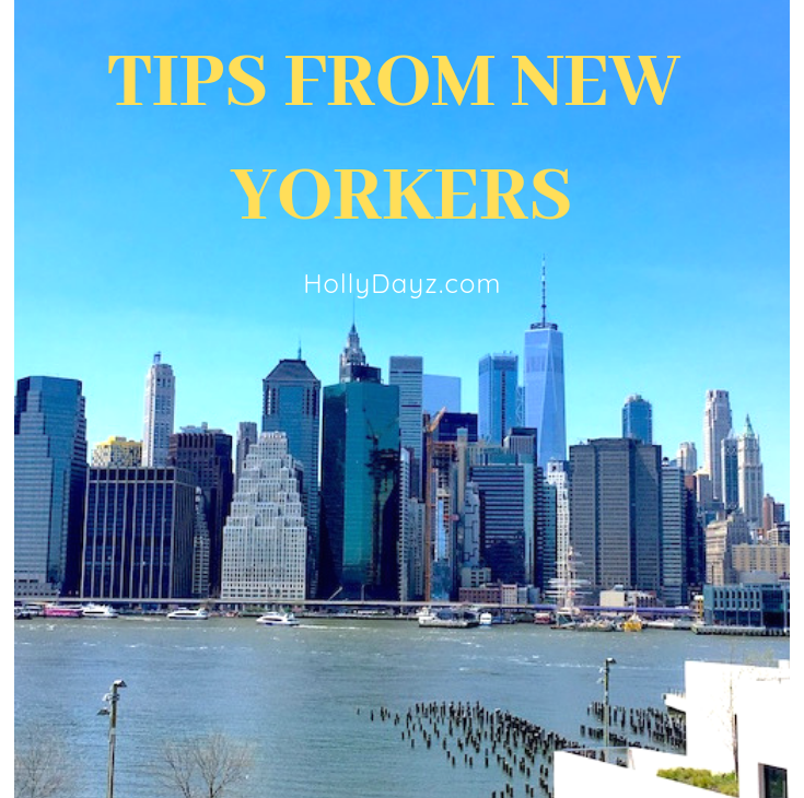 10 new york City Tips from New Yorkers