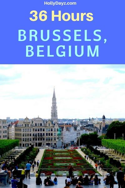 36 hours brussels, belgium ©hollydayz