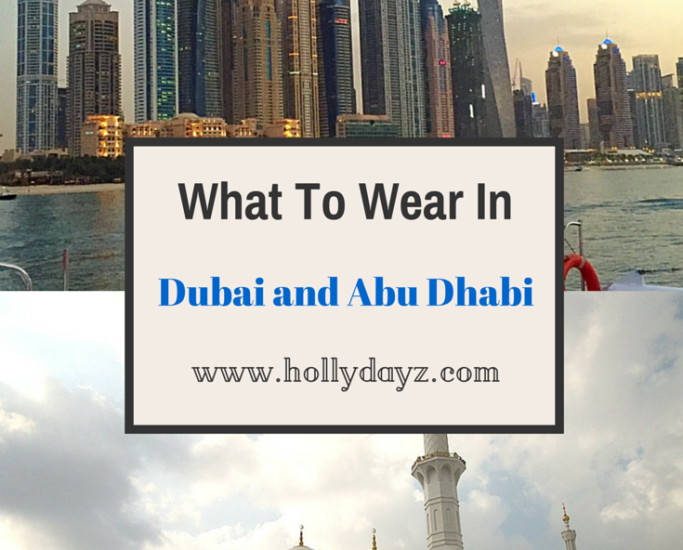 What To Wear In Dubai and Abu Dhabi